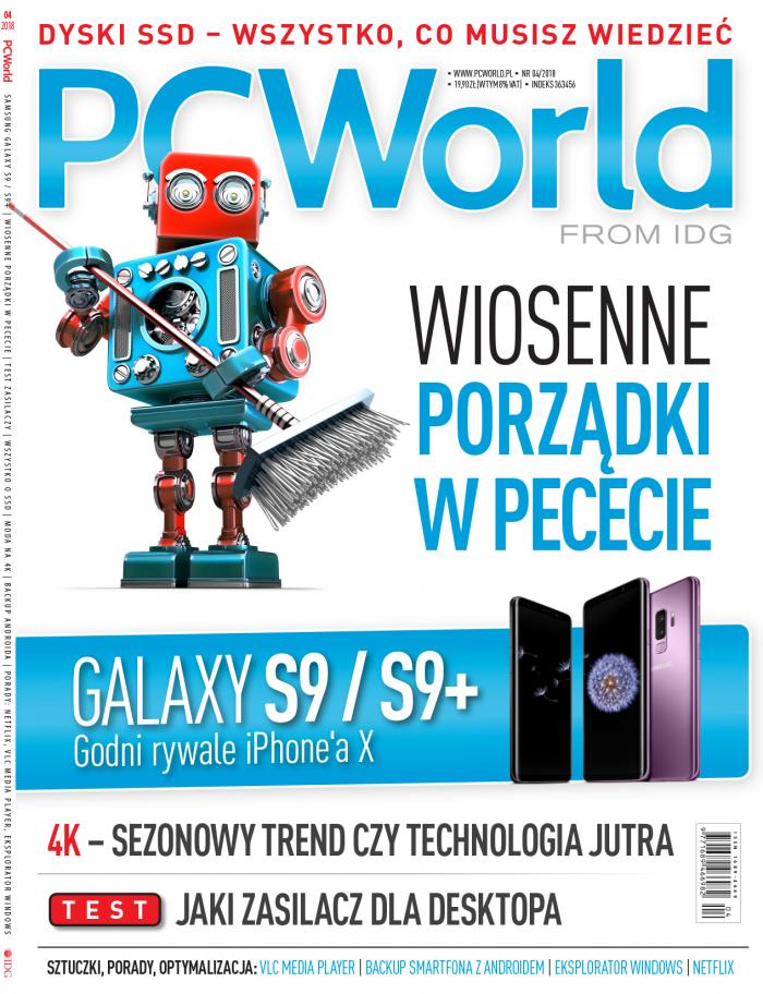 PCWorld 4/2018 w sprzedaży  Porządki w PC, raport o