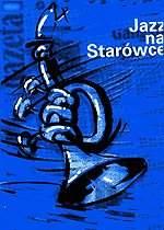 """Plakat promujący akcję """"Jazz na starówce"""" 1998"""
