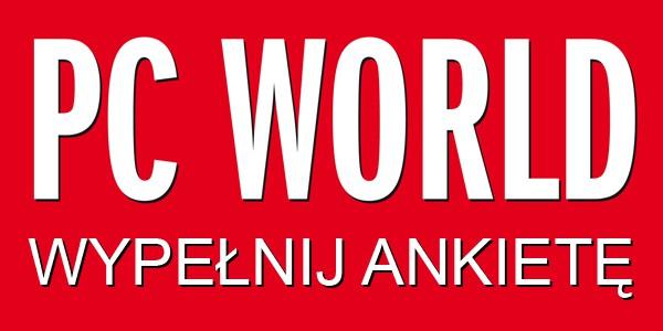 Ankieta PC Worlda - wypełnij i zgarnij nagrodę