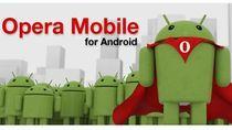 Opera Mobile walczy o użytkowników Android OS