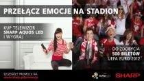 Sharp daje 500 biletów na Euro 2012