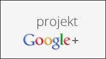 """Google+, czyli portal do dzielenia się informacjami, """"tak jak w prawdziwym życiu""""."""