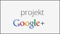 Google+ działa mi na nerwy