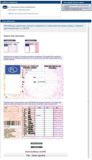 ePUAP umożliwia weryfikację zgodności zdanych zawartych w dokumencie prawo jazdy oraz w dowodzie rejestracyjnym pojazdu z danymi zgromadzonymi w CEPiK-u. Weryfikacja odbywa się online (na bieżąco).