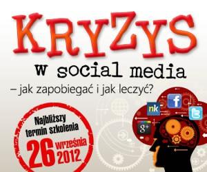 Szkolenie: Kryzys w social media - jak zapobiegać i jak leczyć?