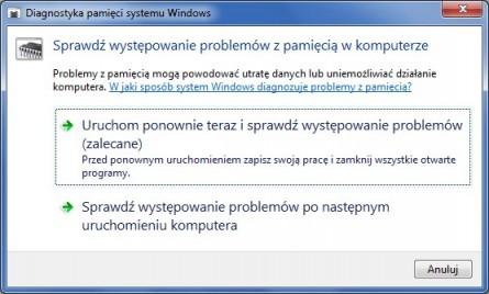 Windows 7 dysponuje specjalnym programem do wykrywania uszkodzeń modułów RAM.