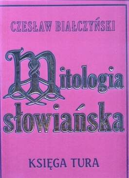 Mitologia słowiańska. Księga tura
