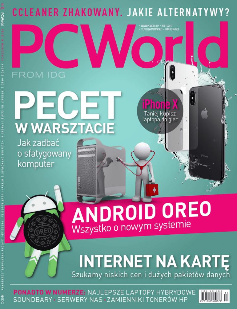 PCWorld 11/2017 w sprzedaży. Pecet w warsztacie, wszystko o Androidzie Oreo, internet na kartę