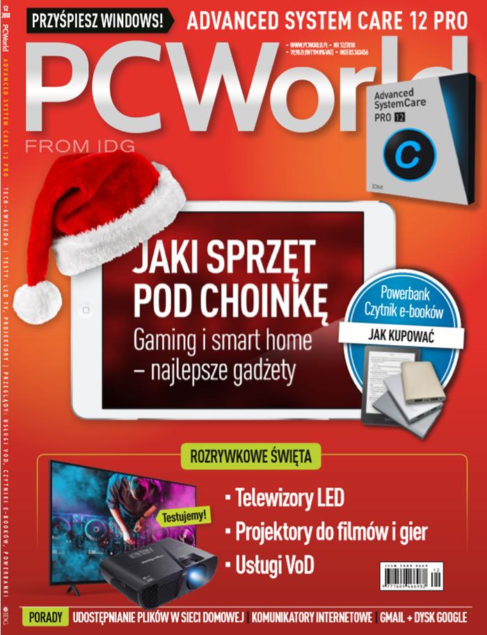 """""""PC World 12/2018"""" - rozrywkowe święta. Mnóstwo pomysłów na prezenty!"""