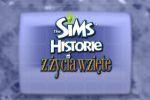 Dzień z The Sims: Historie z życia wzięte