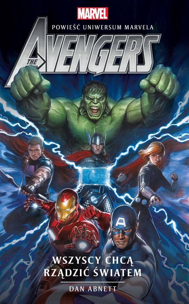 """Już wkrótce nowa książka uniwersum Marvela - """"Avengers: Wszyscy chcą rządzić światem"""""""