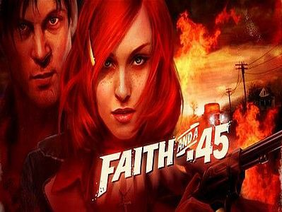 Nadchodzi Faith and a .45