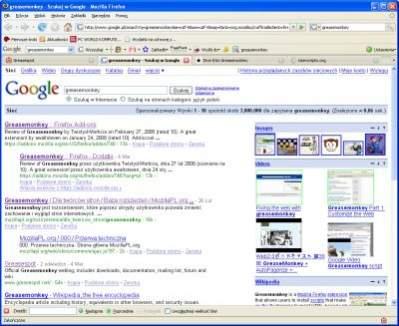Skrypty uruchamianie przez Greasemonkey mogą zmienić wygląd dowolnej strony WWW. W tym wypadku efektem działania skryptu jest dodatkowy panel obok wyników wyszukiwania Google.